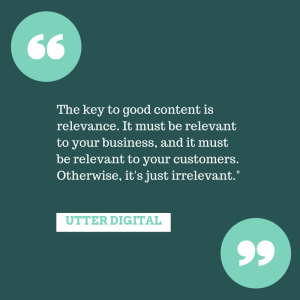 The key to good content is relevance QUOTE